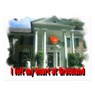I Left My Heart At Graceland Postcard
