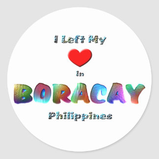 I Left My Heart In Boracay Classic Round Sticker