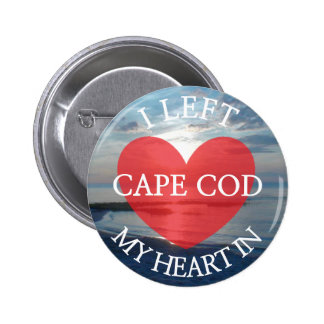 I Left my Heart in Cape Cod Picture Button
