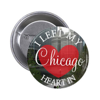 I Left my Heart in Chicago Button