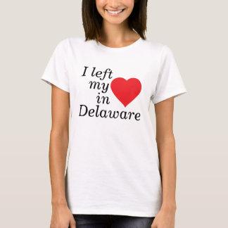 I left my heart in Delaware T-Shirt