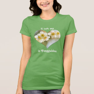 I Left My Heart in Fengguidou Taiwan Plum Blossom T-Shirt