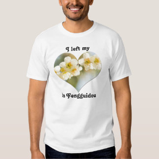 I Left My Heart in Fengguidou Taiwan Plum Blossom T-shirts