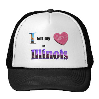 I left my heart in Illinois - Love Gift Cap Hat