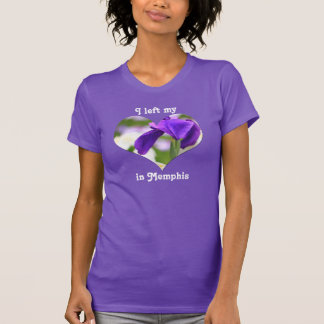 I Left My Heart in Memphis Tennessee Purple Iris T-Shirt