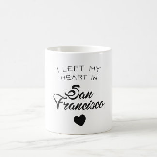 I left my heart in San Francisco Coffee Mug