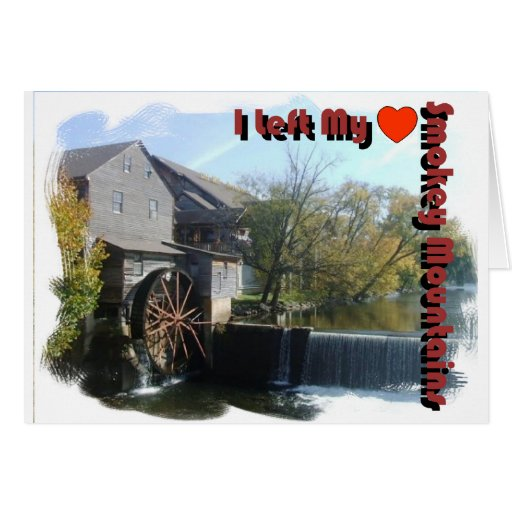 I Left my Heart in the Smokey Mountains Greeting Cards