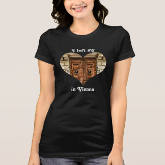 I Left My Heart in Vienna Austria Ornate Old Door T-Shirt