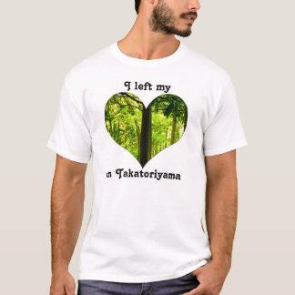 I Left My Heart Takatoriyama Japan Forest Mountain T-Shirt