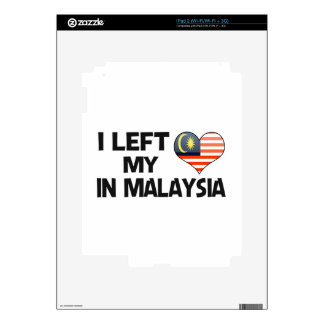 I left my love in Malaysia. Skins For iPad 2