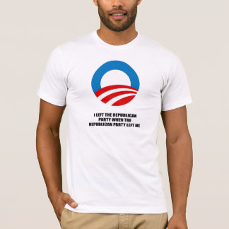 I left the Republican Party, when the Republican p T-Shirt