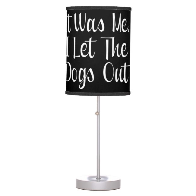 I Let The Dogs Out Lamps
