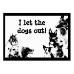 I let the dogs out! large business card