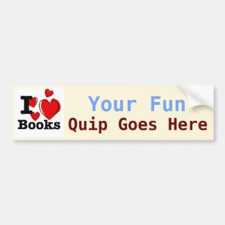 ¡I libros del corazón! ¡Amo los libros! (Corazón i Etiqueta De Parachoque