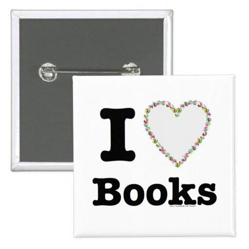 ¡I libros del corazón - libros del amor de I! Remo Pin Cuadrada 5 Cm
