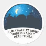I Lie Awake (2011) Round Sticker