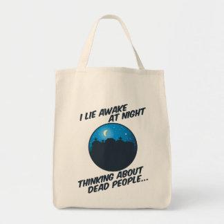 I Lie Awake At Night Grocery Tote Bag