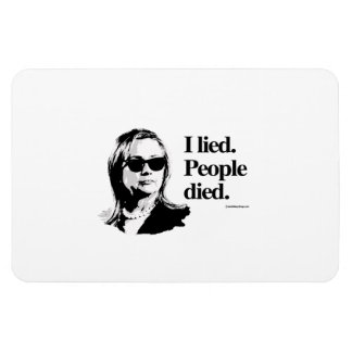 I lied and people died rectangular photo magnet