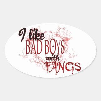 I like Badboys with Fangs Oval Sticker