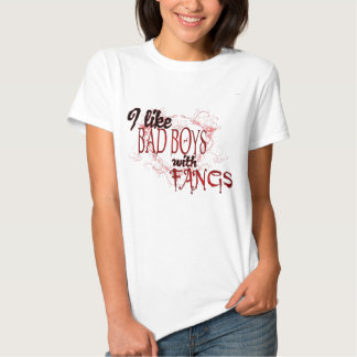 I like Badboys with Fangs T-shirt
