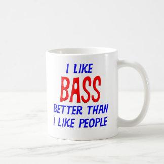 I Like Bass Better Than I Like People Mug