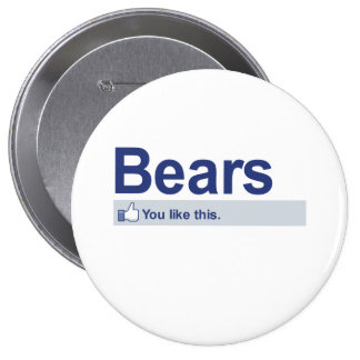 I Like Bears 4 Inch Round Button