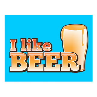 I LIKE BEER alcohol drink design Postcard