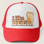 "I LIKE BEER alcohol drink design Trucker Hat<br><div class=""desc"">I LIKE BEER alcohol drink design</div>"