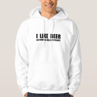 I Like Beer Cold As My Ex's Heart Funny Hoodie