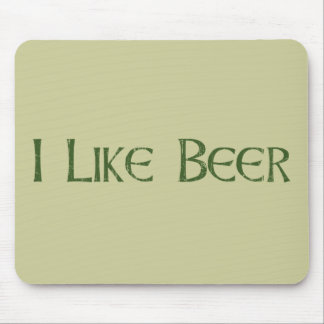 I Like Beer Mouse Pad