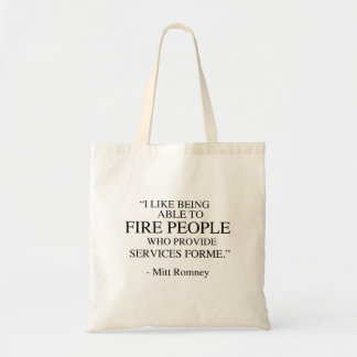 I like being able to fire people bags