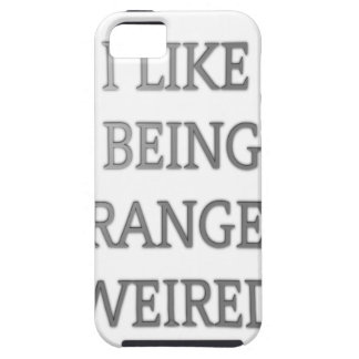 I like being strangely weird .png iPhone 5 case