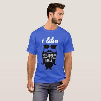 I Like Big Beards And I Can Not Lie T-Shirt