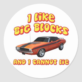 I Like Big Blocks & I Cannot Lie Dodge Challenger Classic Round Sticker