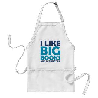 I Like Big Books and I Cannot Lie Adult Apron