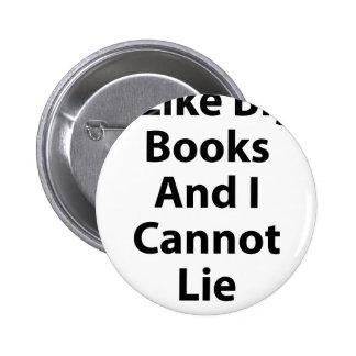 I Like Big Books and I Cannot Lie Pin