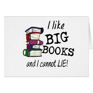 I like BIG BOOKS and I cannot LIE! Card