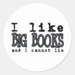 I LIKE BIG BOOKS AND I CANNOT LIE CLASSIC ROUND STICKER