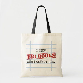 I Like Big Books and I Cannot Lie Funny Library Budget Tote Bag