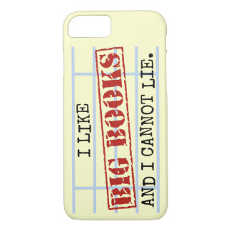 I Like Big Books and I Cannot Lie Funny Library iPhone 8/7 Case