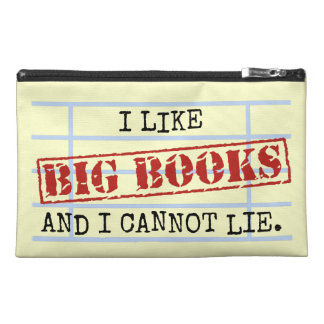 I Like Big Books and I Cannot Lie Funny Library Travel Accessory Bags