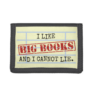 I Like Big Books and I Cannot Lie Funny Library Tri-fold Wallets