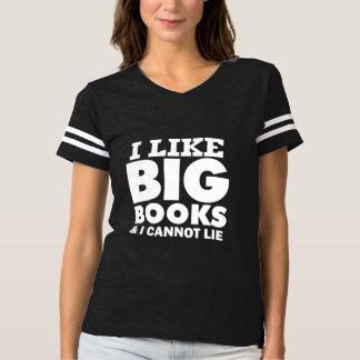 I Like Big Books and I Cannot Lie funny saying T Shirt