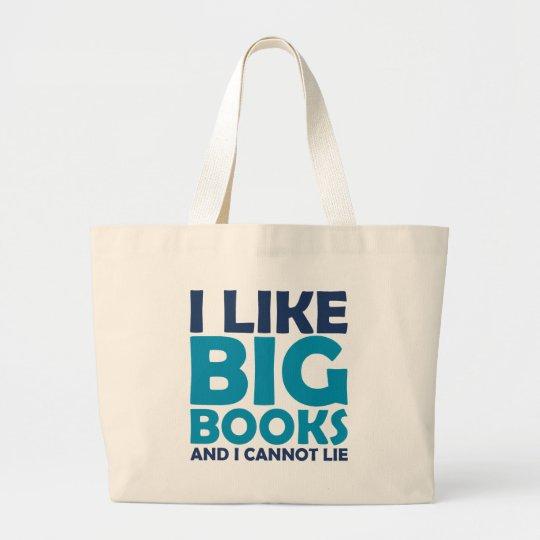 I Like Big Books and I Cannot Lie Large Tote Bag