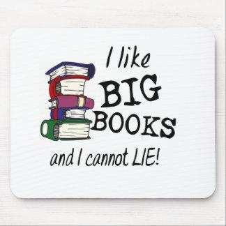I like BIG BOOKS and I cannot LIE! Mouse Pad