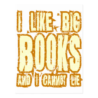 I Like Big Books And I Cannot Lie Postcard