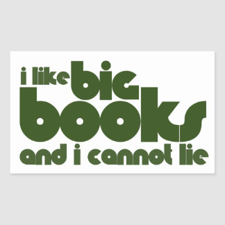 I like big books and I cannot lie Rectangular Sticker