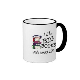 I like BIG BOOKS and I cannot LIE! Ringer Mug