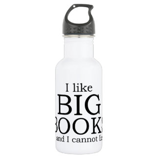 I like big books and I cannot lie Water Bottle