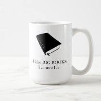 I Like Big Books I Cannot Lie mug